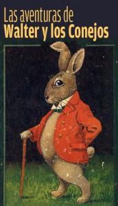 Las aventuras de Walter y los Conejos