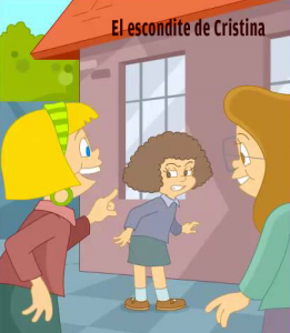 El escondite de Cristina