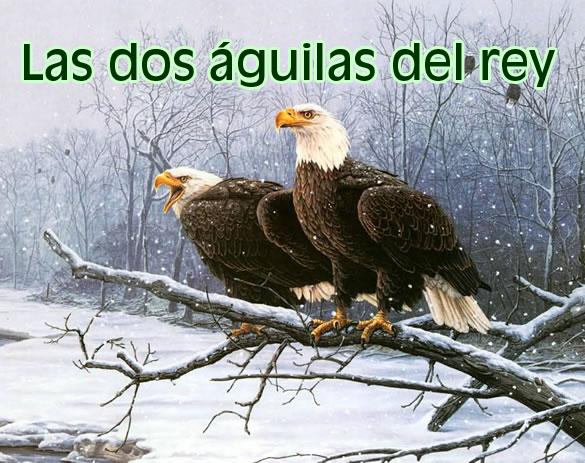 las-dos-aguilas-del-rey